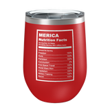 Merica Nutrition Facts Laser Etched Wine Cup - Patriot Wear
