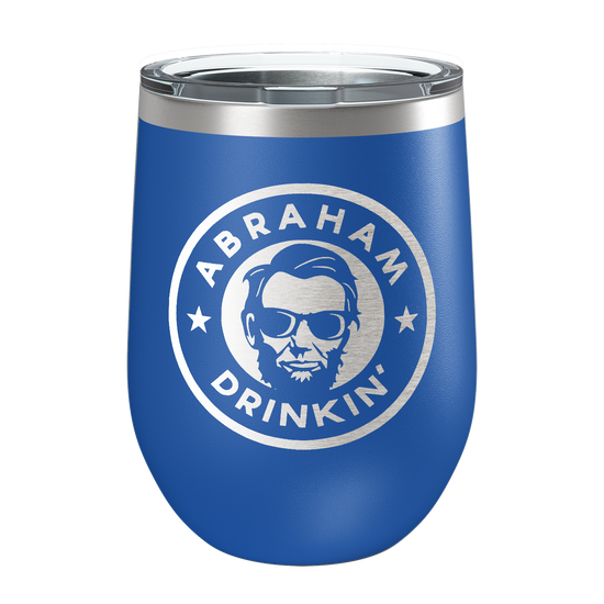 Abraham Drinkin Laser Etched Wine Cup - Patriot Wear