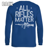 All Rifles Matter - Patriot Wear