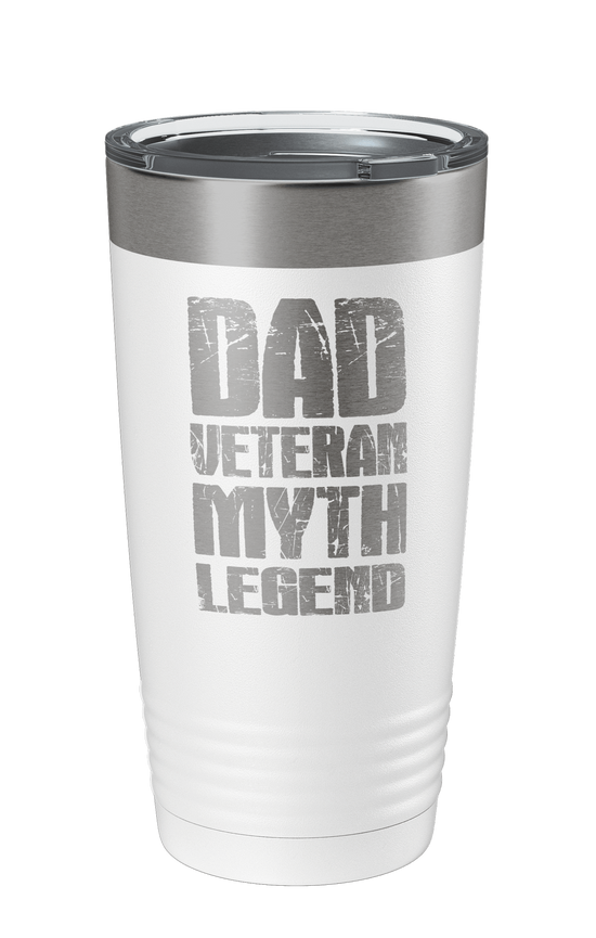Dad Veteran Myth Legend Laser Etched Tumbler - Patriot Wear
