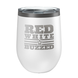 Red, White And Buzzed Laser Etched Wine Cup - Patriot Wear