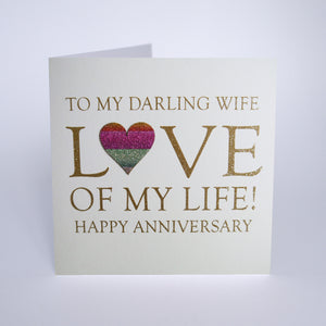 To My Darling Wife Love of my Life! Happy Anniversary