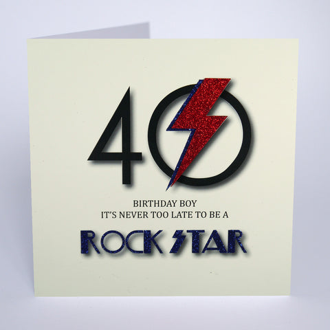 40 It's Never Too Late To Be A Rock Star