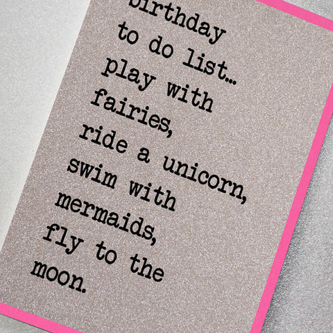 Birthday To do List… Play With Fairies, Ride a Unicorn…