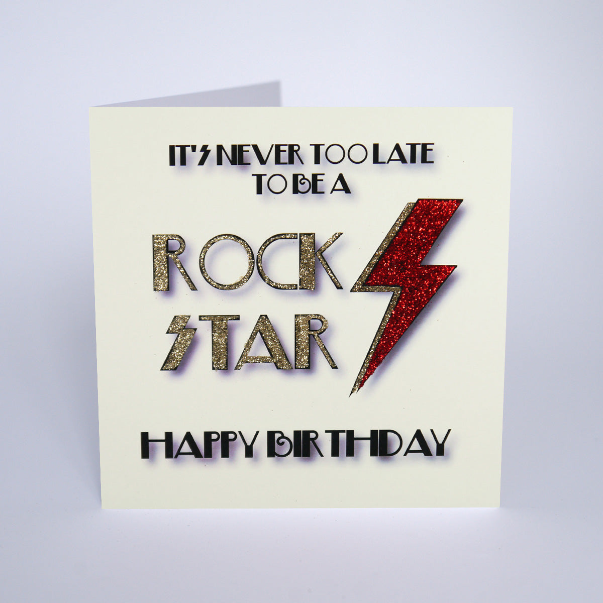 It's Never Too Late To Be A Rock Star Happy Birthday