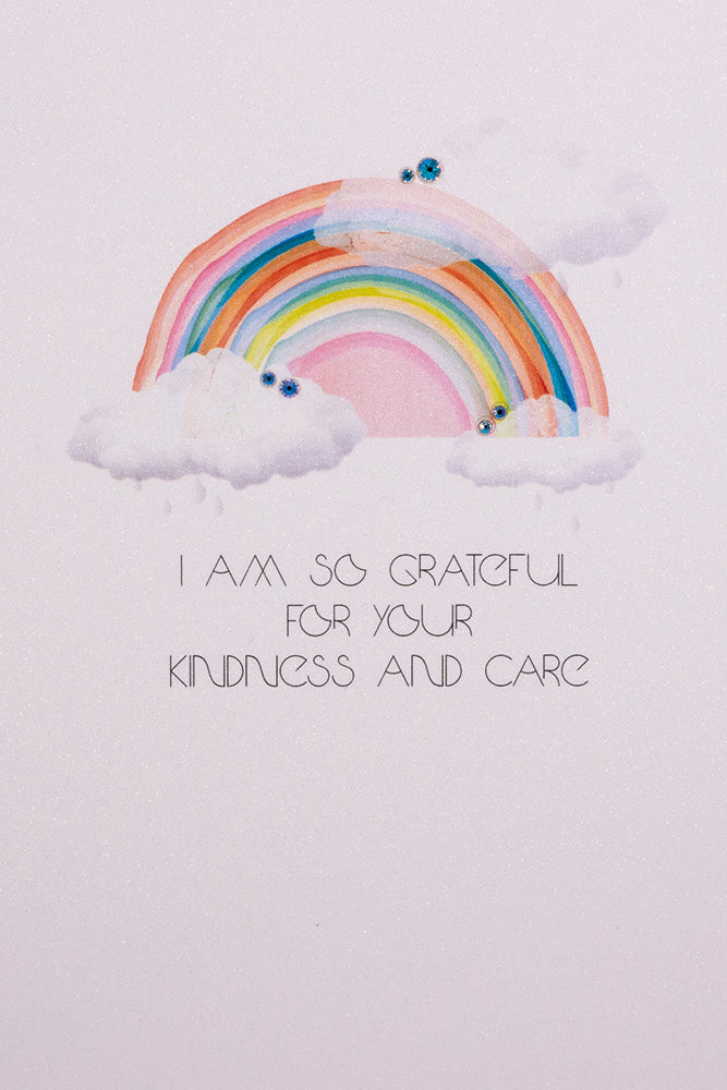 I am so Grateful … Kindness And Care