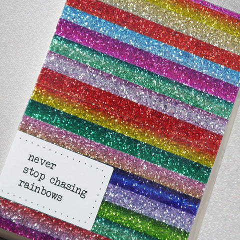 Never Stop Chasing Rainbows