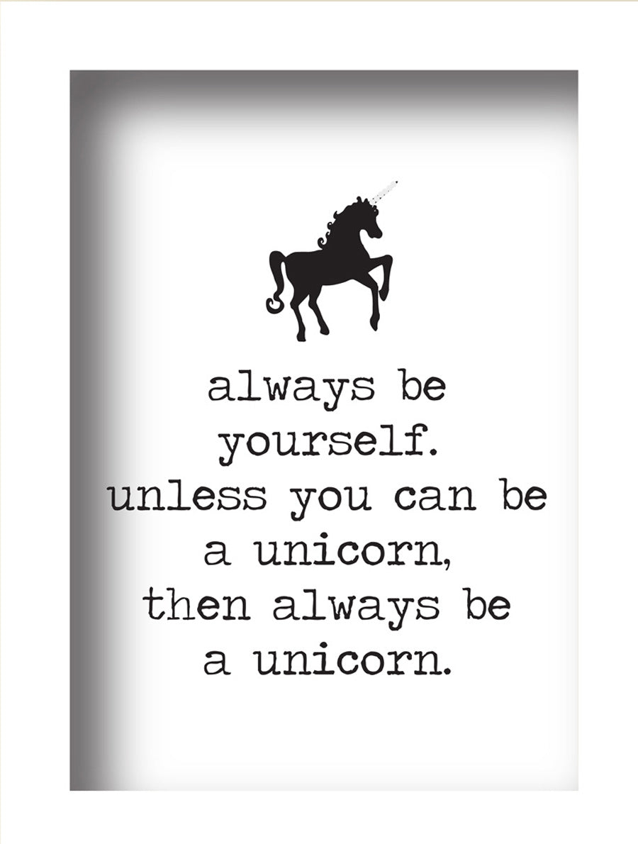 Always be Yourself (Unicorn)
