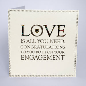 Love Is All You Need - On Your Engagement