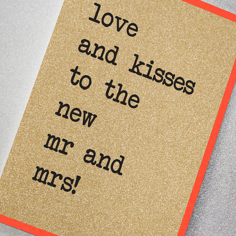 Love and Kisses To The New Mr and Mrs