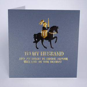 To My Husband and My Knight In Shining Armour