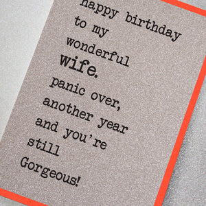 Happy Birthday to My Wonderful Wife. Panic Over...