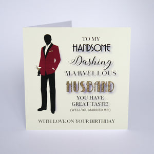 To My Handsome Dashing Marvellous Husband