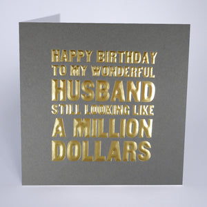 To My Wonderful Husband - Looking a Million Dollars