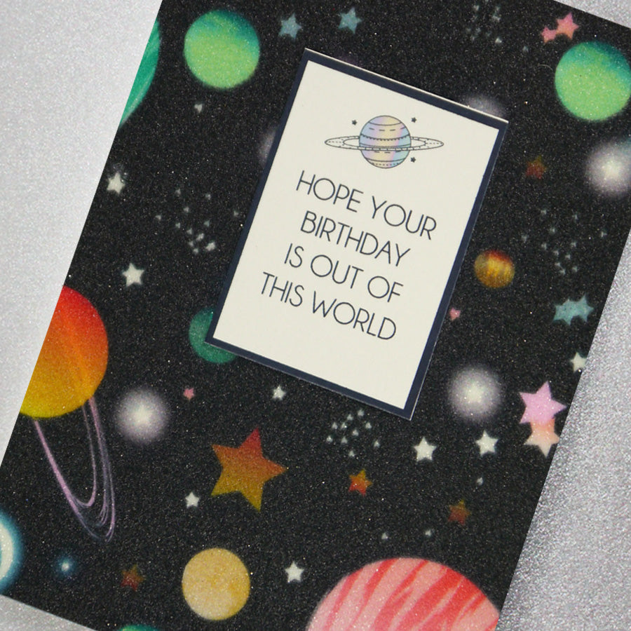 Hope Your Birthday is Out Of This World