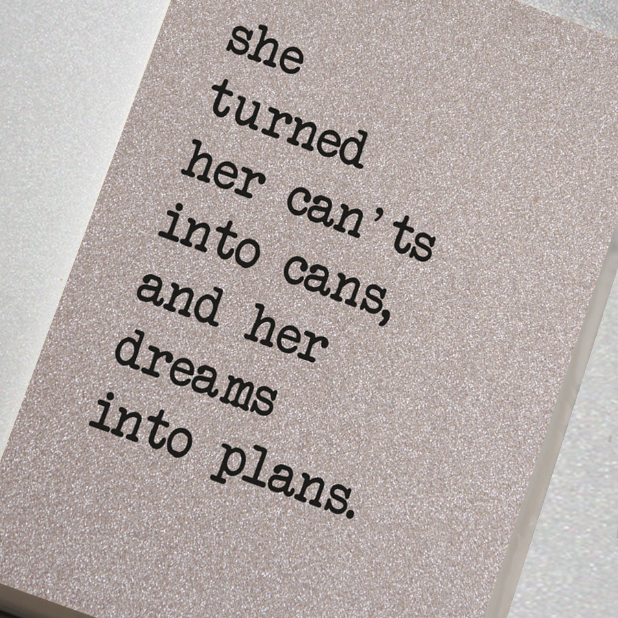 She Turned Her Can'ts Into Cans, Her Dreams Into Plans