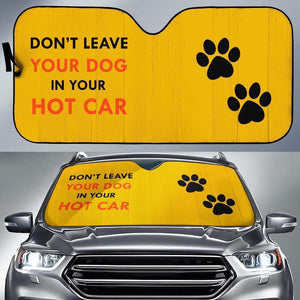 Don't Leave Your Dog in Your Hot Car Auto Sun Car Shades - Merchandize.ca