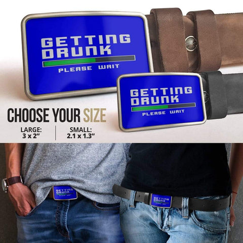 Getting Drunk Belt Buckle - Merchandize.ca