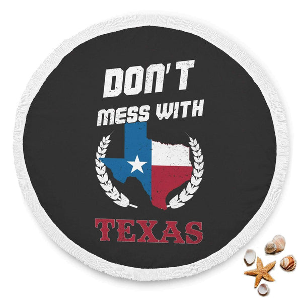 New Custom Designed Don't mess With Texas Beach Blanket - Merchandize.ca