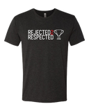 Lit Graphics Rejected 2 Respected Tri-Blend Tshirt
