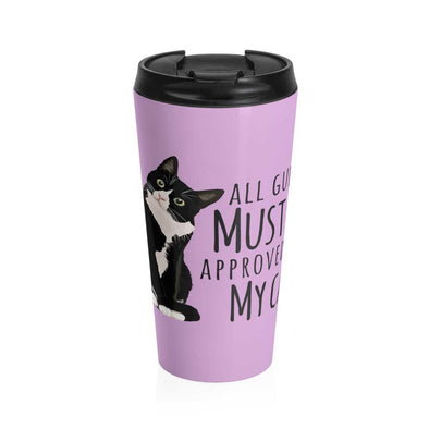 """All Guests Must Be Approved By My Cat"" Stainless Steel Travel Mug - bonboma"