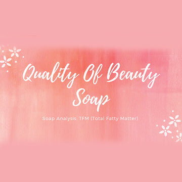 Quality Of Beauty Soap