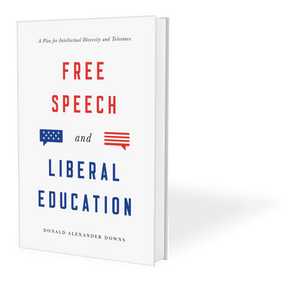 Free Speech and Liberal Education: A Plea for Intellectual Diversity and Tolerance