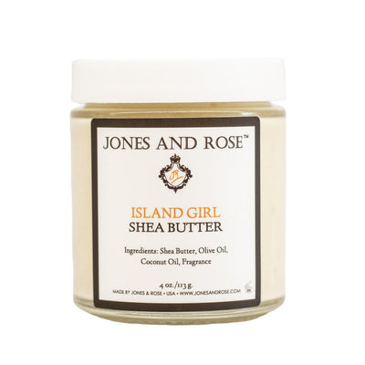Island Girl Shea Butter - Jones and Rose