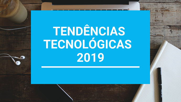 Technology trends for 2019