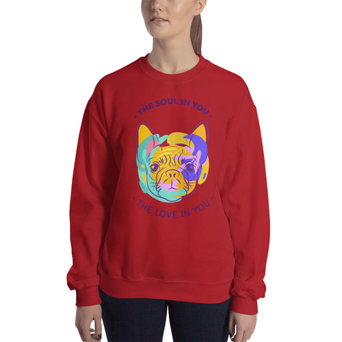 The Soul in You Sweatshirt | Dog design