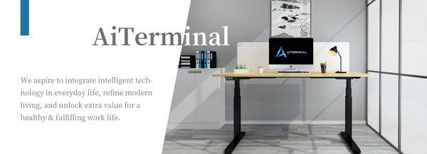 AiTerminal aspires to integrate intelligent technology in WFH life, refine modern living & unlock extra value for a healthy & fulfilling work life.