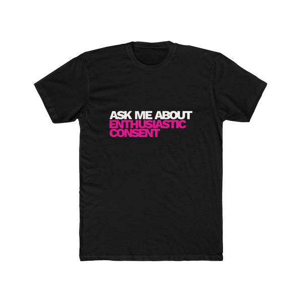 Enthusiastic Consent T — straight fit
