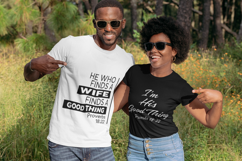 I'm His Good Thing T-shirt