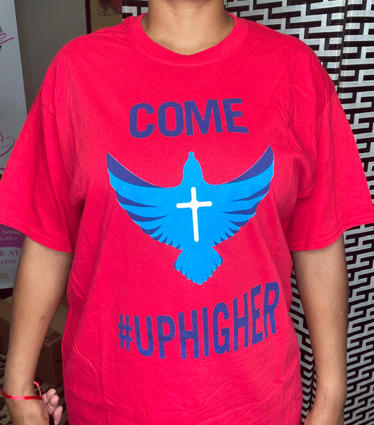 Come #Uphigher  Round-Neck T-Shirt