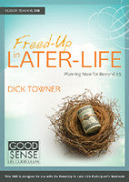 Freed-Up in Later Life: Planning Now for Beyond 65 Teaching DVD