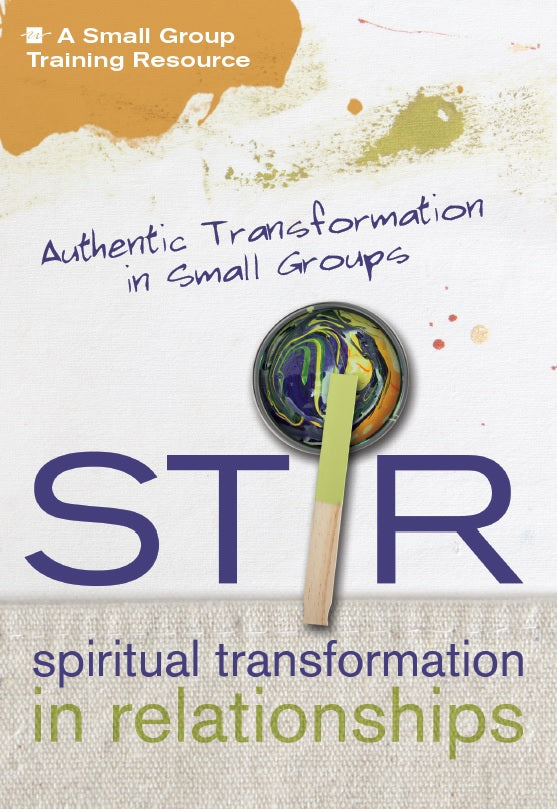STIR: Authentic Transformation in Small Groups KIT by WCA