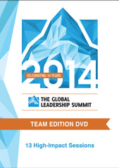 The Global Leadership Summit 2014 Team Edition on DVD