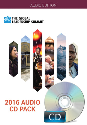 The Global Leadership Summit 2016 Audio Pack on CD
