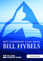 Best Leadership Talks From Bill Hybels