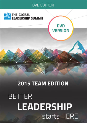 The Global Leadership Summit 2015 Team Edition on DVD