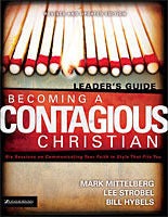 Becoming a Contagious Christ - Leader's Guide