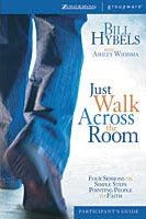 Just a walk across the room - Participant's Guide