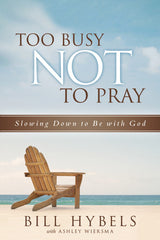 Too Busy Not to Pray - Book