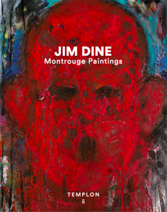 JIM DINE - MONTROUGE PAINTINGS