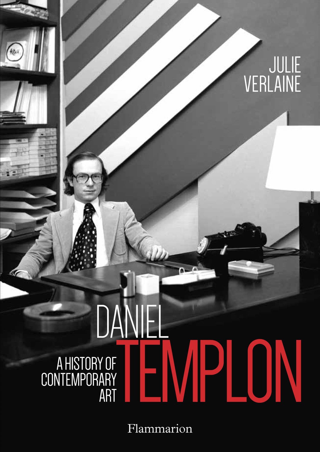 Daniel Templon - A History of Contemporary Art