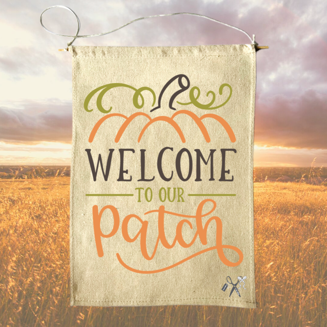 Welcome to our Patch Canvas Banner