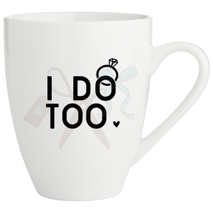 17oz white porcelain mug with I do text and ring with diamond in black; Mug handle on right