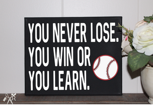 8x10 black canvas with text - You never lose. You win or you learn with choice of sport ball.
