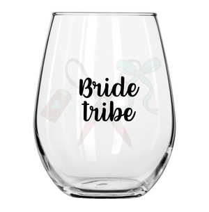 Bride Tribe Stemless Wine Glass
