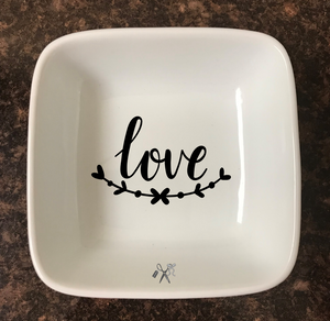 4x4 porcelain square trinket dish. Premium, permanent vinyl applied. Text - love with laurel.  Choice of color.